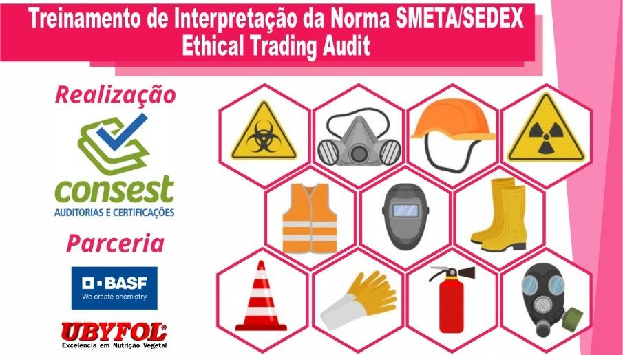 Treinamento de Interpretação da norma SMETA/SEDEX Ethical Trading Audit